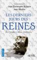LES DERNIERS JOURS DES REINES