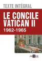 Le CONCILE VATICAN II - TEXTE INTÉGRAL