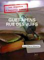 GUET-APENS RUE DES JUIFS