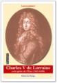CHARLES V DE LORRAINE ou la quête de l'ÉTAT (1643-1690)