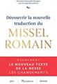 Découvir la nouvelle traduction du MISSEL ROMAIN