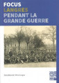 FOCUS LANGRES PENDANT LA GRANDE GUERRE