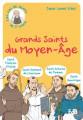 GRANDS SAINTS DU MOYEN-ÀGE