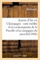 JEANNE D'ARC EN CHAMPAGNE : note inédite d4un contemporain de la Pucelle et la campagne du sacre