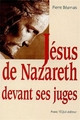 JÉSUS DE NAZARETH DEVANT SES JUGES