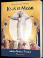 JÉSUS LE MESSIE, petites chroniques bibliques