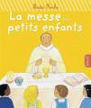 LA MESSE DES PETITS ENFANTS