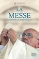 LA MESSE - catéchèse du pape François.