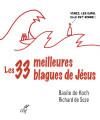LES 33 MEILLEURES BLAGUES DE JÉSUS