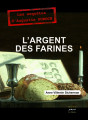 L'ARGENT DES FARINES