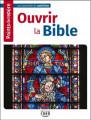 OUVRIR LA BIBLE - Points de repère-