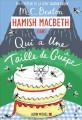 QUI A UNE TAILLE DE GUÊPE - Hamish Macbeth 4 -