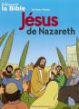 DECOUVRIR JESUS DE NAZARETH EN BD
