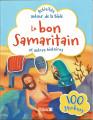 LE BON SAMARITAIN et autres histoires - activités autour de la Bible -