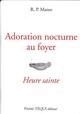 ADORATION NOCTURNE AU FOYER