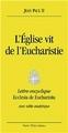 L'ÉGLISE VIE DE L'EUCHARISTIE - Ecclesia de Eucharistia-