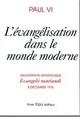 L'ÉVANGÉLISATION DANS LE MONDE MODERNE - exhortation apostolique «Evangelii nuntiandi»